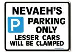 NEVAEH'S Personalised Parking Sign Gift | Unique Car Present for Her |  Size Large - Metal faced